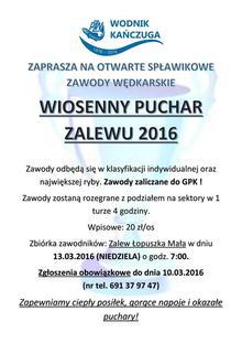 ZAPRASZA NA OTWARTE SPŁAWIKOWE ZAWODY WĘDKARSKIE WIOSENNY PUCHAR ZALEWU 2016