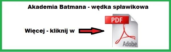 akademia_batmana_wedka_splawikowa.jpg